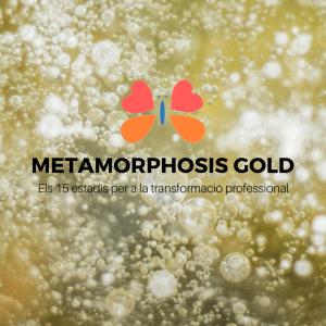Metamorphosis Gold